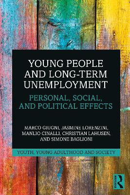 Young People and Long-Term Unemployment: Personal, Social, and Political Effects