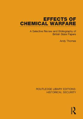 Effects of Chemical Warfare: A Selective Review and Bibliography of British State Papers