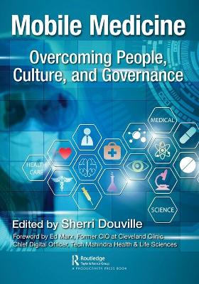 Mobile Medicine: Overcoming People, Culture, and Governance