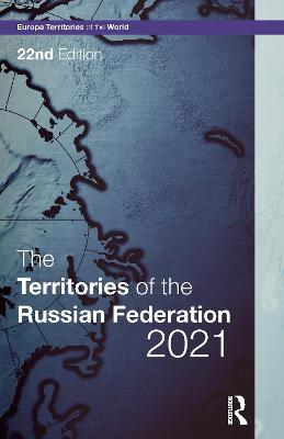 The Territories of the Russian Federation 2021