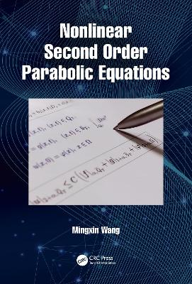 Nonlinear Second Order Parabolic Equations
