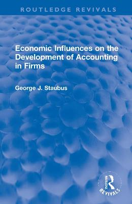 Economic Influences on the Development of Accounting in Firms