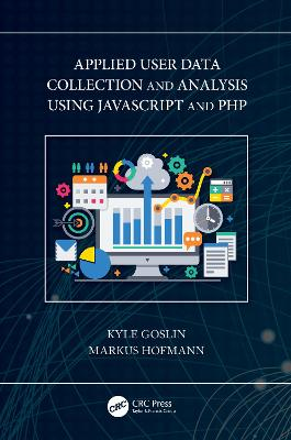 Applied User Data Collection and Analysis Using JavaScript and PHP