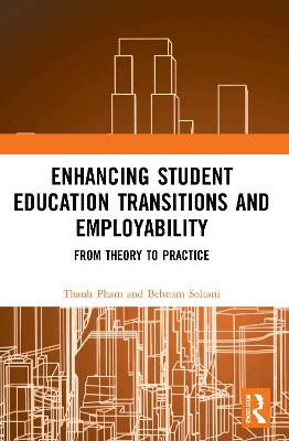 Enhancing Student Education Transitions and Employability: From Theory to Practice