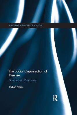 The Social Organization of Disease: Emotions and Civic Action