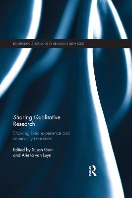 Sharing Qualitative Research: Showing Lived Experience and Community Narratives