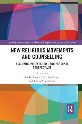 New Religious Movements and Counselling: Academic, Professional and Personal Perspectives