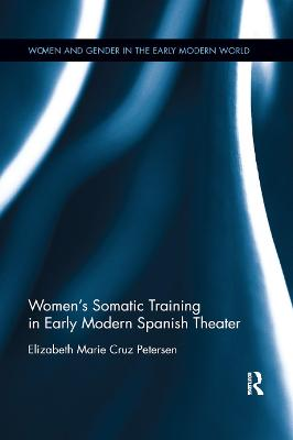 Women's Somatic Training in Early Modern Spanish Theater