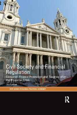 Civil Society and Financial Regulation: Consumer Finance Protection and Taxation after the Financial Crisis