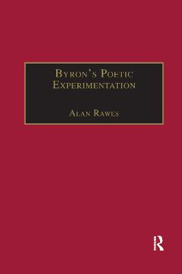Byron s Poetic Experimentation: Childe Harold, the Tales and the Quest for Comedy