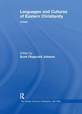 Languages and Cultures of Eastern Christianity: Greek
