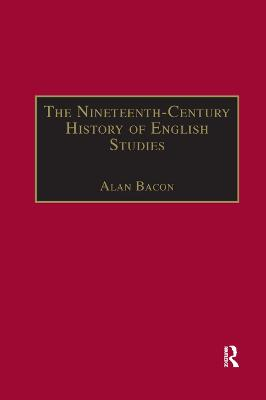 The Nineteenth-Century History of English Studies