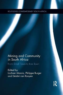 Mining and Community in South Africa: From Small Town to Iron Town
