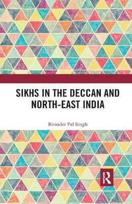 Sikhs in the Deccan and North-East India