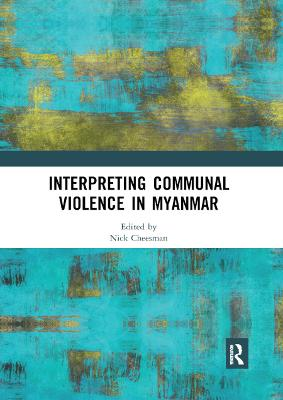 Interpreting Communal Violence in Myanmar