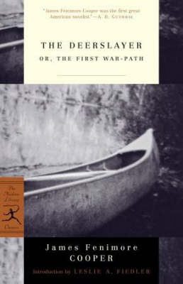 The Deerslayer: or, The First War-Path