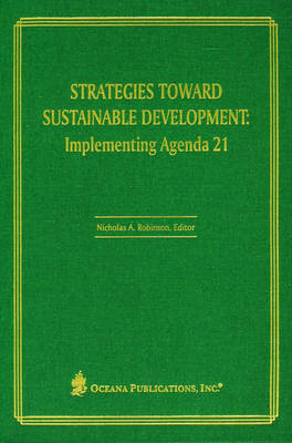Strategies Toward Sustainable Development: Implementing