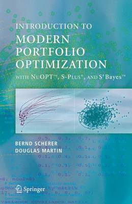 Modern Portfolio Optimization with NuOPT (TM), S-PLUS (R), and S+Bayes (TM)