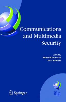 Communications and Multimedia Security: 8th IFIP TC-6 TC-11 Conference on Communications and Multimedia Security, Sept. 15-18, 2004, Windermere, The Lake District, United Kingdom