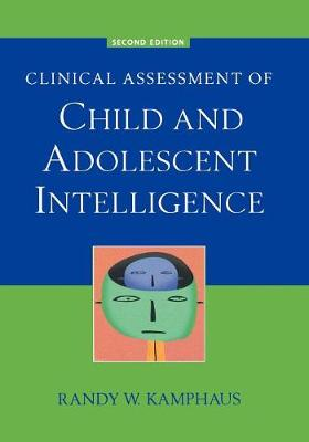 Clinical Assessment of Child and Adolescent Intelligence