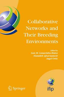 Collaborative Networks and Their Breeding Environments: IFIP TC 5 WG 5.5 Sixth IFIP Working Conference on VIRTUAL ENTERPRISES, 26-28 September 2005, Valencia, Spain