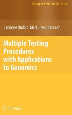 Multiple Testing Procedures with Applications to Genomics