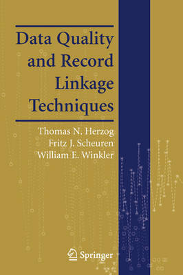 Data Quality and Record Linkage Techniques
