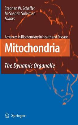 Mitochondria: The Dynamic Organelle