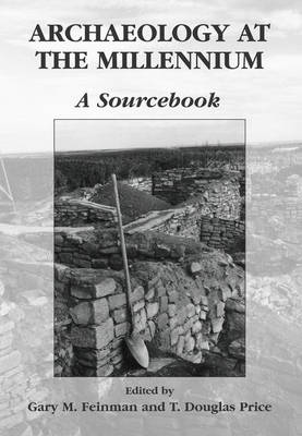Archaeology at the Millennium: A Sourcebook