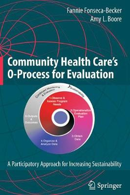Community Health Care's O-Process for Evaluation: A Participatory Approach for Increasing Sustainability