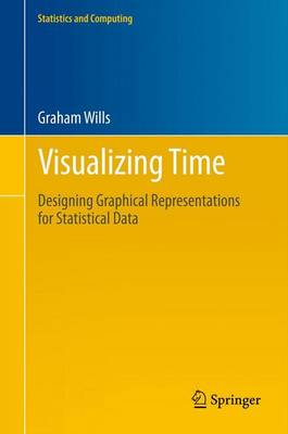 Visualizing Time: Designing Graphical Representations for Statistical Data
