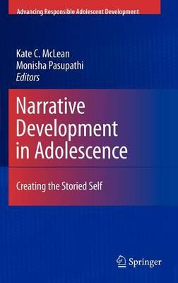Narrative Development in Adolescence: Creating the Storied Self