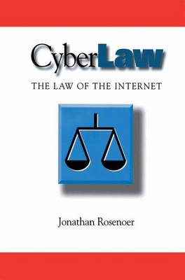 CyberLaw: The Law of the Internet