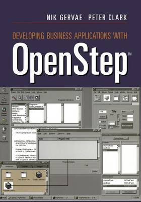 Developing Business Applications with OpenStep (TM)