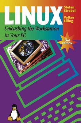 Linux - Unleashing the Workstation in Your PC