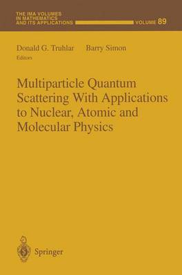 Multiparticle Quantum Scattering with Applications to Nuclear, Atomic and Molecular Physics