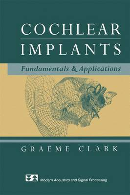 Cochlear Implants: Fundamentals and Applications