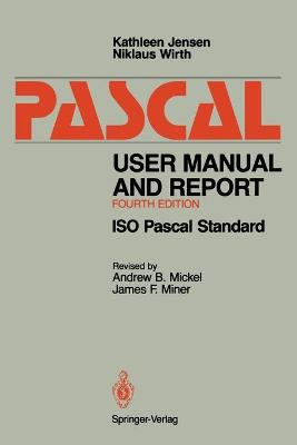 Pascal User Manual and Report: ISO Pascal Standard