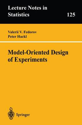 Model-Oriented Design of Experiments