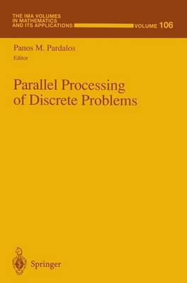 Parallel Processing of Discrete Problems: v. 106
