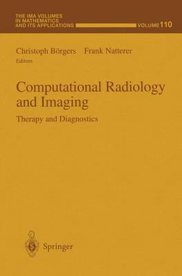 Computational Radiology and Imaging: Therapy and Diagnostics