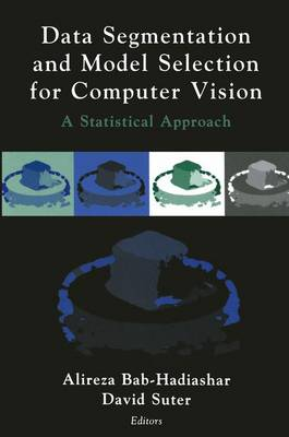 Data Segmentation and Model Selection for Computer Vision: A Statistical Approach