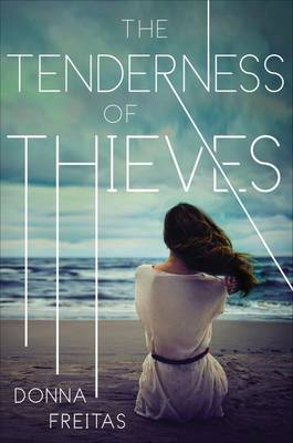 The Tenderness Of Thieves,