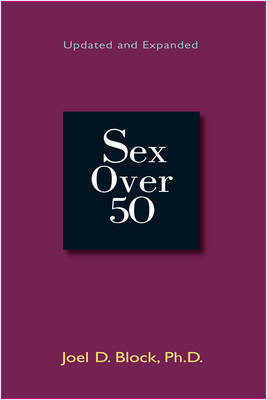 Sex Over 50: Updated and Expanded