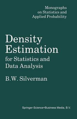 Density Estimation for Statistics and Data Analysis