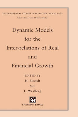 Dynamic Models for the Inter-relations of Real and Financial Growth