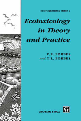 Ecotoxicology in Theory and Practice
