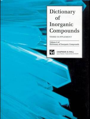 Dictionary of Inorganic Compounds, Supplement 3