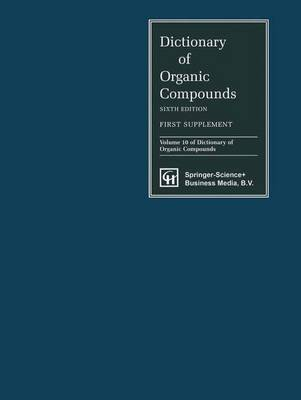 Dictionary of Organic Compounds, Sixth Edition, Supplement 1