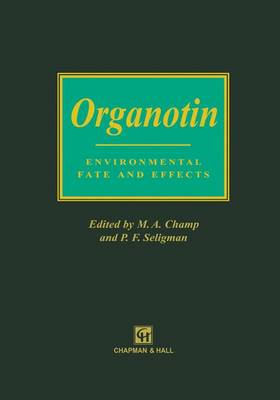 Organotin: Environmental fate and effects